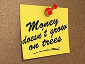 If only money grew on trees